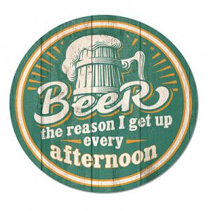 Beer Afternoon Wakeup Round Tin Sign