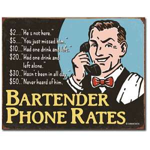 Bartender Phone Rates Tin Sign